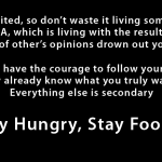 Stay Hungry My Friends